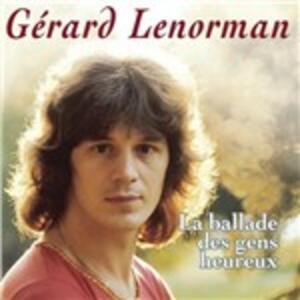 La ballade des gens heureux - CD Audio di Gérard Lenorman