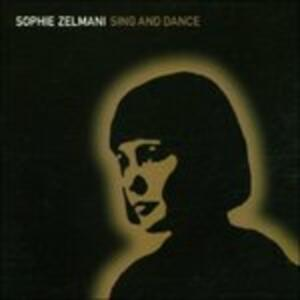 Sing and Dance - CD Audio di Sophie Zelmani