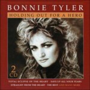 Holding Out for a Hero - CD Audio di Bonnie Tyler