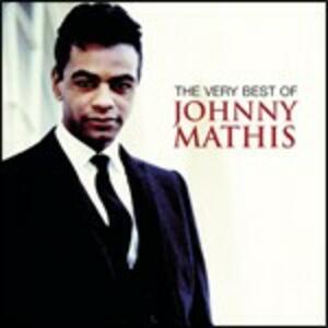 The Very Best of Johnny Mathis - CD Audio di Johnny Mathis