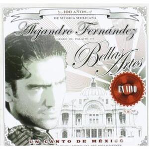 Un canto de Mexico - CD Audio di Alejandro Fernandez