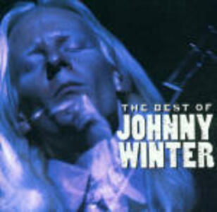 The Best of Johnny Winter - CD Audio di Johnny Winter