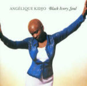 Black Ivory Soul - CD Audio di Angelique Kidjo