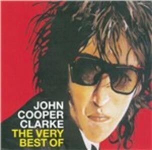 The Very Best of - CD Audio di John Cooper Clarke