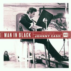 Man in Black. The Very Best of Johnny Cash - CD Audio di Johnny Cash
