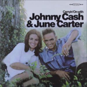 Carryin'on - CD Audio di Johnny Cash,June Carter Cash