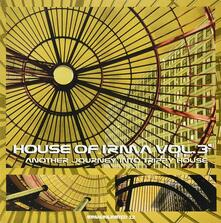 House of Irma vol.3: Another Journey Into Trippy House - Vinile LP