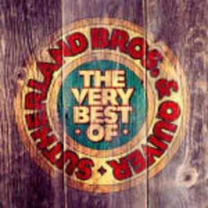 The Very Best of Sutherland Bros. & Quiver - CD Audio di Sutherland Brothers