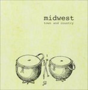 Town and Country - CD Audio di Midwest