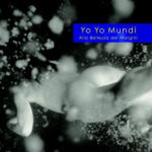 Alla bellezza dei margini - CD Audio di Yo Yo Mundi