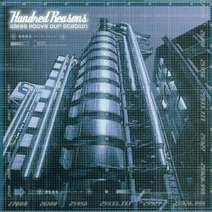 Ideas Above Our Station - CD Audio di Hundred Reasons