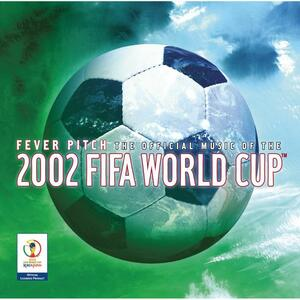 The Official Album of the 2002 Fifa World Cup - CD Audio