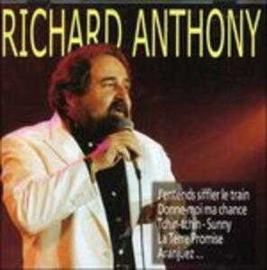 J'Entends Siffler Le Trai - CD Audio di Richard Anthony
