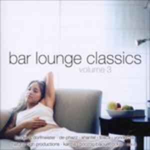 Bar Lounge Classics vol.3 - CD Audio
