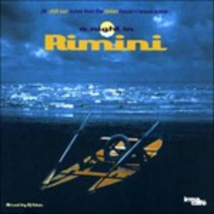 A Night in Rimini: 28 Chill Out Tunes From the Italian House'n'Bossa Scene (180 gr.) - Vinile LP