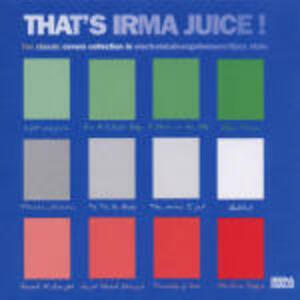 That's Irma Juice - CD Audio