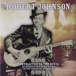 Contracted to the Devil - CD Audio di Robert Johnson