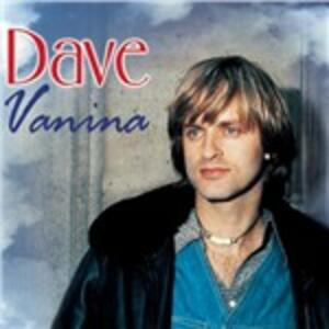 Vanina - CD Audio di Dave