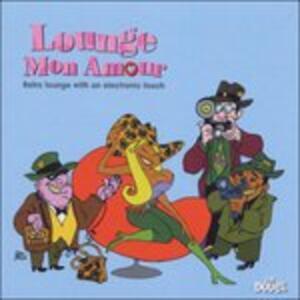 Lounge mon amour - Vinile LP