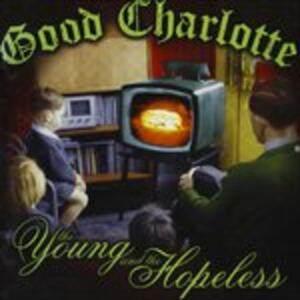 The Young and the Hopeless - CD Audio di Good Charlotte