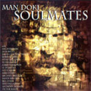 Soulmates - CD Audio di Man Doki