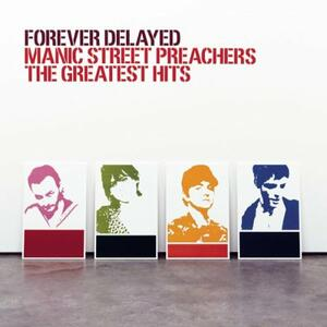 Forever Delayed Greatest Hits - CD Audio di Manic Street Preachers