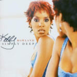 Simply Deep - CD Audio di Kelly Rowland