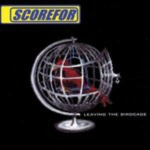 Leaving the Birdcage - CD Audio di Scorefor