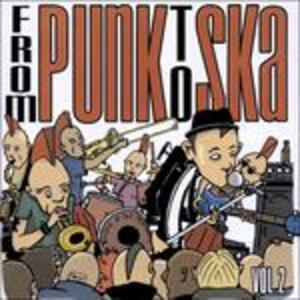 From Punk to Ska 2 - CD Audio