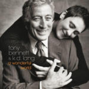 A Wonderful World - CD Audio di Tony Bennett,K.D. Lang