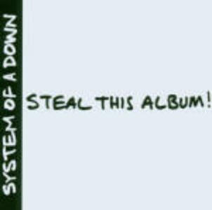 Steal this Album - CD Audio di System of a Down