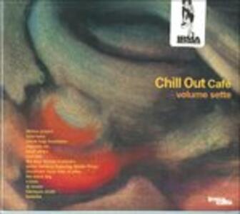 Chill Out Café vol.7 - CD Audio