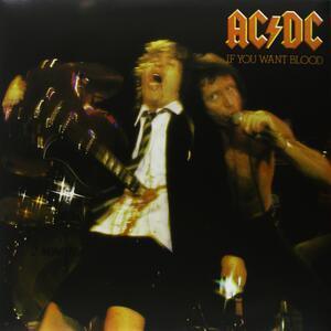 If You Want Blood, You've Got It - Vinile LP di AC/DC