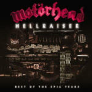 Hellraiser: The Best of the Epic Years - CD Audio di Motorhead