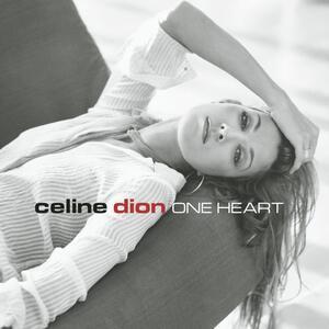One Heart - CD Audio di Céline Dion
