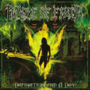 Damnation and Day - CD Audio di Cradle of Filth