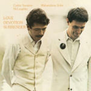 Love Devotion Surrender - CD Audio di John McLaughlin,Santana