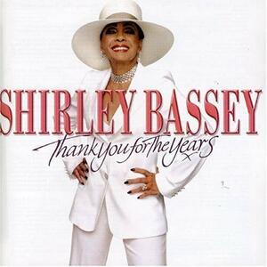 Thank You for the Years - CD Audio di Shirley Bassey