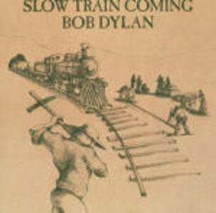 Slow Train Coming - CD Audio di Bob Dylan