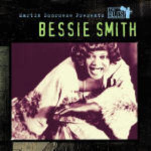 Martin Scorsese presents the Blues: Bessie Smith - CD Audio di Bessie Smith