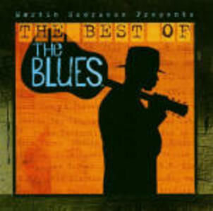 The Best of Martin Scorsese Presents the Blues (Colonna Sonora) - CD Audio