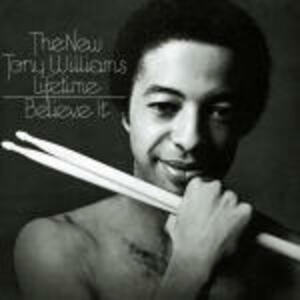 Believe It - CD Audio di Tony Williams