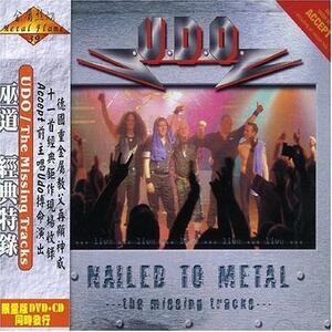 Nailed to Metal - CD Audio di UDO