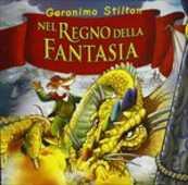 CD Nel regno della fantasia Geronimo Stilton