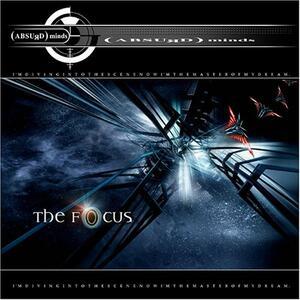 The Focus - CD Audio di Absurd Minds