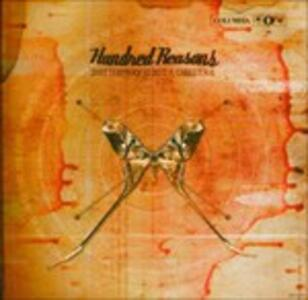 Shatterproof Is Not A Challenge - CD Audio di Hundred Reasons