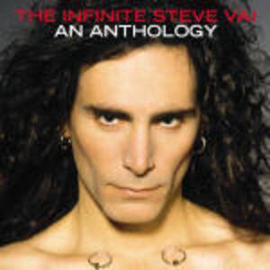The Infinite Steve Vai: An Anthology - CD Audio di Steve Vai