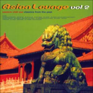Asian Lounge vol.2 - CD Audio