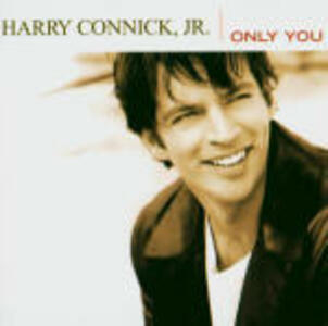 Only You - CD Audio di Harry Connick Jr.