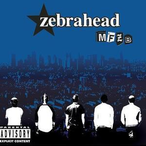 Mfzb - CD Audio di Zebrahead